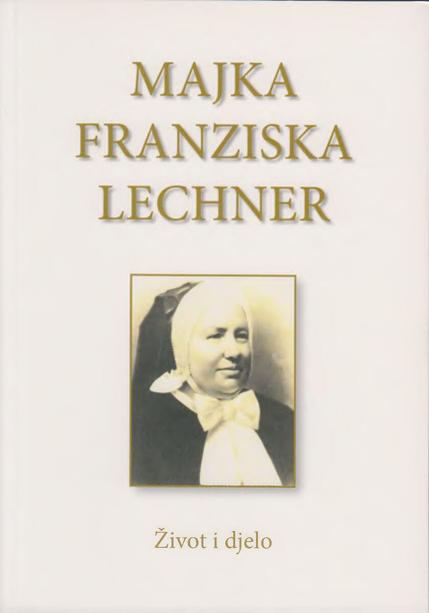 Majka Franziska - život i djelo