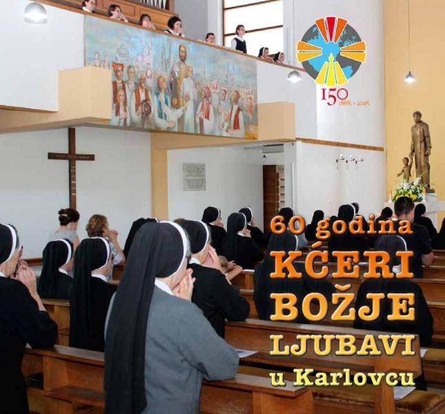 """Izdana monografija """"60 godina Kćeri Božje ljubavi u Karlovcu"""""""