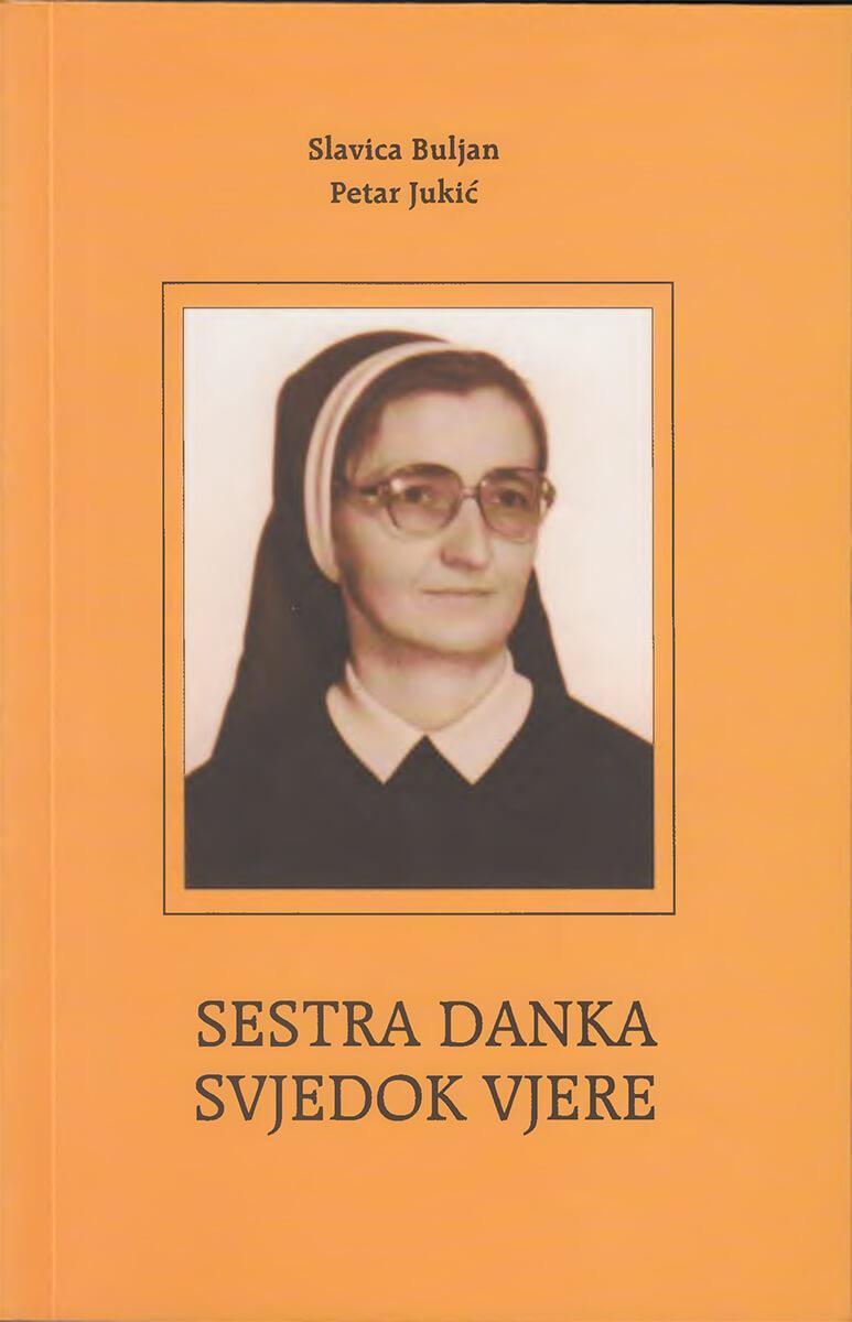 Sestra Danka - svjedok vjere